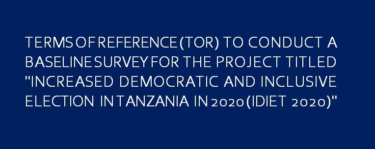 TERMS OF REFERENCE(TOR) TO CONDUCT A BASELINE SURVEY